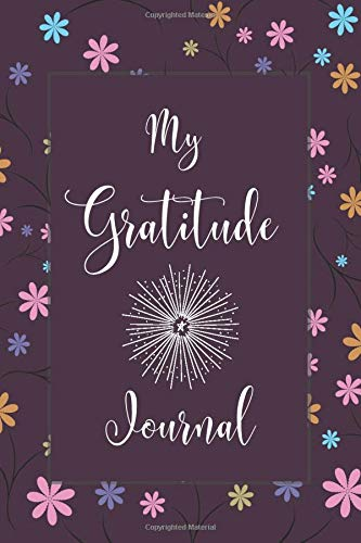 My Gratitude Journal: Gratitude Journal for Kids, Notebook Diary Planner, Sketching, Drawing, Doodling and Scribbling Gratitude Arts to Family, ... Pages (Gratitude Journals for kids, Band 49)