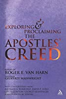 Exploring and Proclaiming the Apostle's Creed
