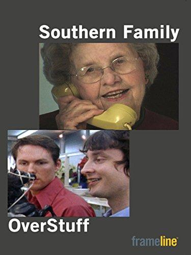 Southern Family & Overstuff [OV]