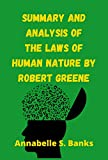 Summary and Analysis of the Laws of Human Nature by Robert Greene...