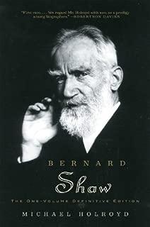 Bernard Shaw: The One-Volume Definitive Edition