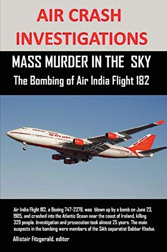 AIR CRASH INVESTIGATIONS: MASS MURDER IN THE SKY, The Bombing of Air India Flight 182