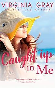 Caught Up In Me (Susan Wade Saga Book 2)