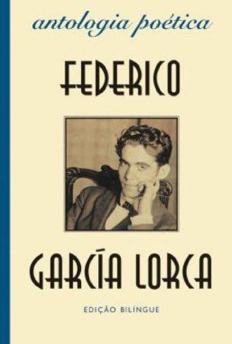 Antologia poética: Federico Garcia Lorca