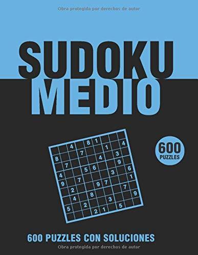 Sudoku Medio 600 Puzzles con soluciones: libro de sudoku para adultos con soluciones