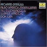 Songtexte von Richard Strauss - Also sprach Zarathustra / Till Eulenspiegels lustige Streiche / Don Juan