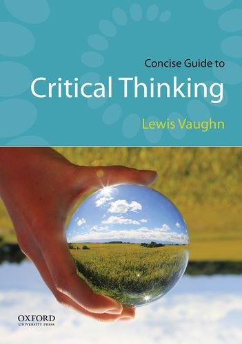 Concise Guide to Critical Thinking