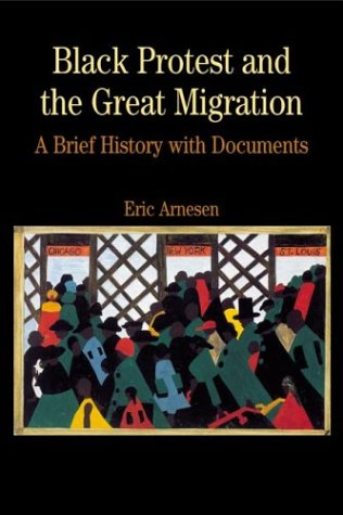 Black Protest and the Great Migration: A Brief History...