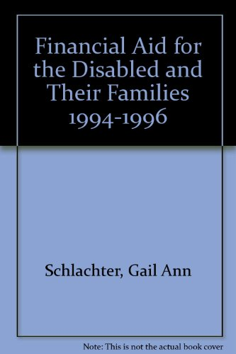 Financial Aid For The Disabled And Their Families 1994 1996 Financial Aid For The Disabled Their Families
