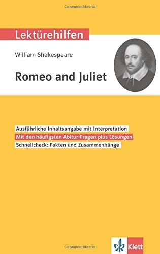 Klett Lektürehilfen William Shakespeare, Romeo und Juliet: Interpretationshilfe für Oberstufe und Abitur in englischer Sprache: Interpretationshilfe fr Oberstufe und Abitur