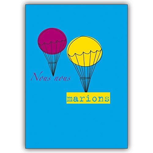 Wenskaarten met inkoopkorting: Franse bruiloft weergavekaart: Nous nous marion! met ballonnen • elegante vouwkaart met envelop binnen blanco 10 Grußkarten