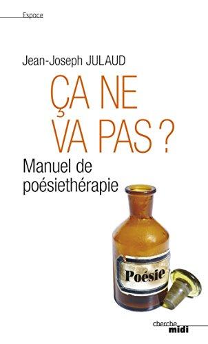 Ça ne va pas ? (Espaces) (French Edition)