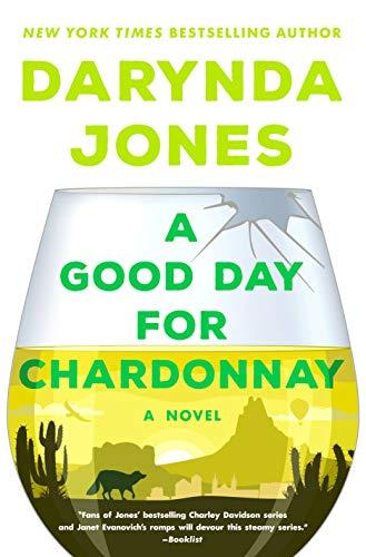 A Good Day for Chardonnay: A Novel (Sunshine Vicram Book 2) by [Darynda Jones]
