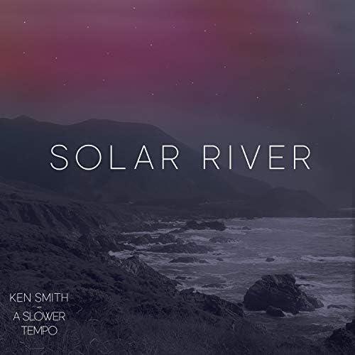 Ken Smith & A Slower Tempo