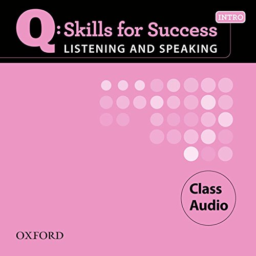 Q: Skills for Success Intro Listening & Speaking Class Audio