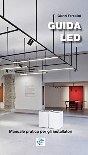 GUIDA LED : Manuale pratico per gli installatori