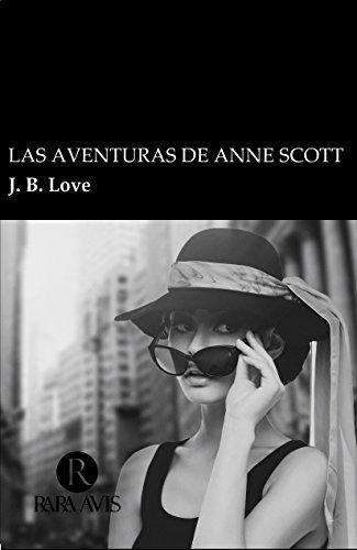 Las aventuras de Anne Scott de JB Love