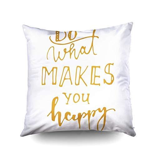 WH-CLA Throw Pillow Covers Do More of What Makes You Happy Frase De Letras A Mano para Su Diseño Diseño De Impresión De Camisetas Funda De Almohada Cuadrada con Cremallera Regalo De Cump