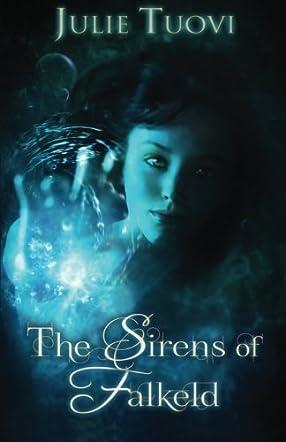 The Sirens of Falkeld