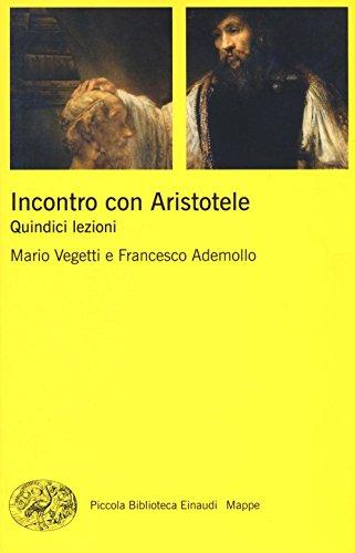 Incontro con Aristotele. Quindici lezioni