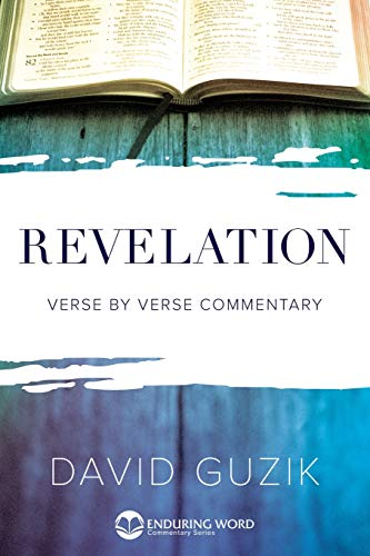Revelation: Verse by Verse Commentary (Enduring Word Commentary)