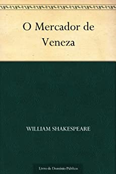 O Mercador de Veneza por [William Shakespeare, UTL]