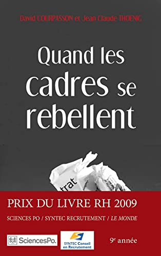 Quand Les Cadres Se Rebellent Par David Courpasson Jean Claude Thoenig