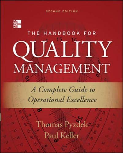 The Handbook for Quality Management, Second Edition: A Complete Guide to Operational Excellence