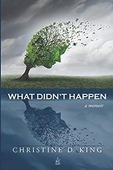 Paperback What Didn't Happen: A memoir Book