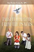 Targeted Prayers From the Psalms