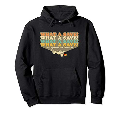 What A Save Chat Disabled Retro Octane Rocket Soccer Pullover Hoodie