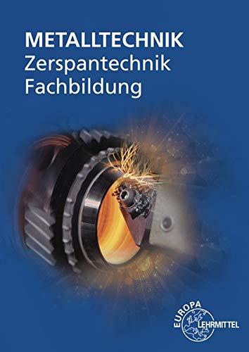 Zerspantechnik Fachbildung