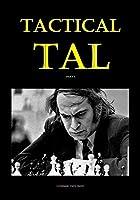 Tactical Tal: Part I