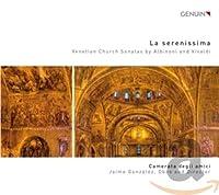 Albinoni/Vivaldi: La Serenissi