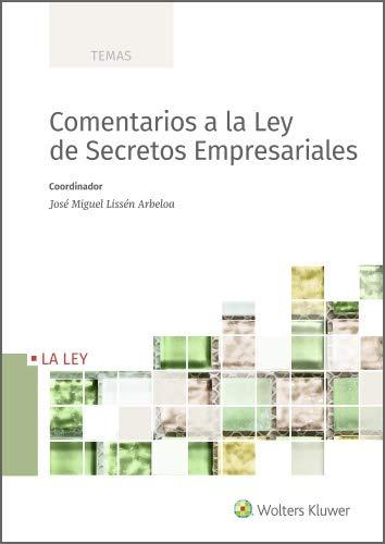 Comentarios a la Ley de Secretos Empresariales (Temas)