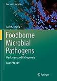 Foodborne Microbial Pathogens: Mechanisms and Pathogenesis (Food Science Text Series) - Arun K. Bhunia