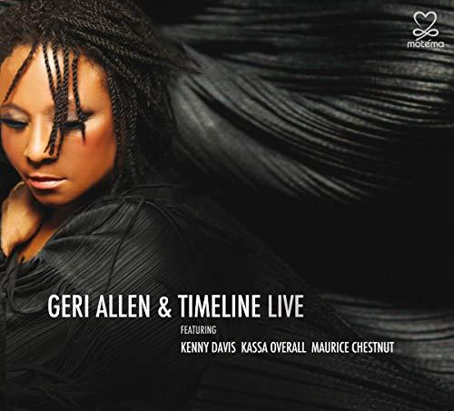 Geri Allen Feat. Kenny Davis Kassa - Geri Allen & Timeline Live