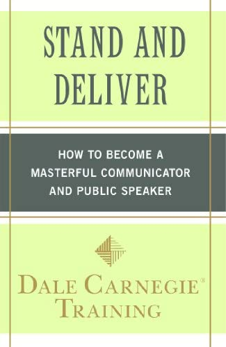 Stand and Deliver How to Become a Masterful Communicator and Public Speaker product image