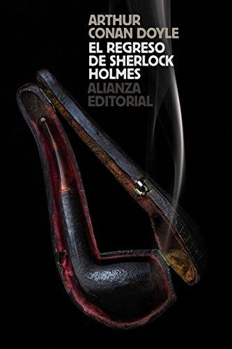 El regreso de Sherlock Holmes (El libro de bolsillo - Bibliotecas de autor - Biblioteca Conan Doyle)