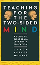 Teaching for the Two-Sided Mind: A Guide to Right Brain/ Left Brain Education (Touchstone Book)