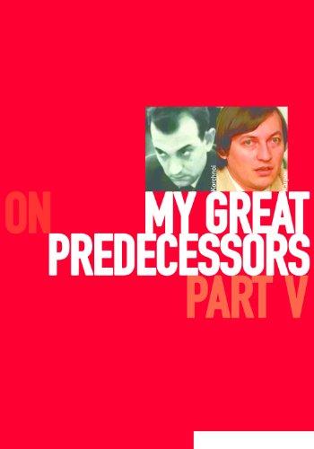 Garry Kasparov on My Great Predecessors, Part 5 (English Edition)