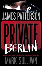 James Patterson: Private Berlin (Hardcover); 2013 Edition
