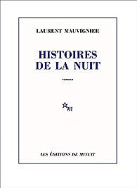 Histoires de la nuit par Laurent Mauvignier