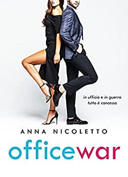 Office War di [Anna Nicoletto]