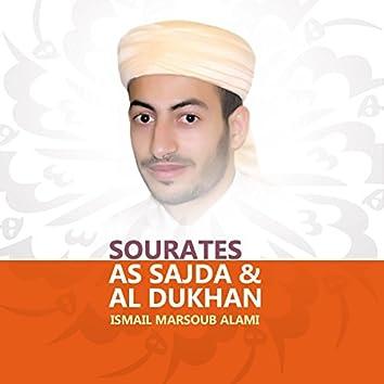 Sourates As Sajda & Al Dukhan (Quran)