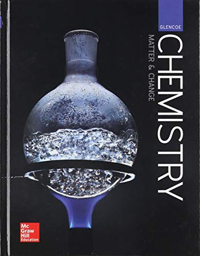 Compare Textbook Prices for Glencoe Chemistry: Matter and Change, Student Edition 1 Edition ISBN 9780076774609 by McGraw Hill