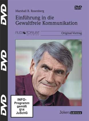 Marshall Rosenberg: Einführung in die Gewaltfreie Kommunikation (3 DVDs)