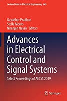 Advances in Electrical Control and Signal Systems: Select Proceedings of AECSS 2019 (Lecture Notes in Electrical Engineering, 665)