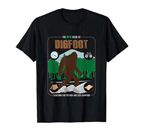 El gran libro de Bigfoot Encuentra el escondite Campeón Camiseta
