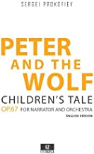 Peter and the Wolf Op.67, Children's tale for Narrator and Orchestra (Conductor's Score 9x12 inches) SKU:EZ-2050